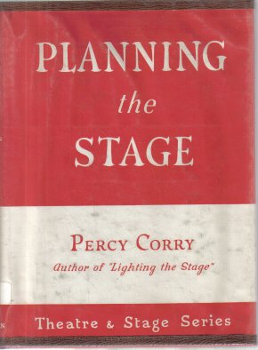 Planning the Stage Percy Corry 1961 HC DJ