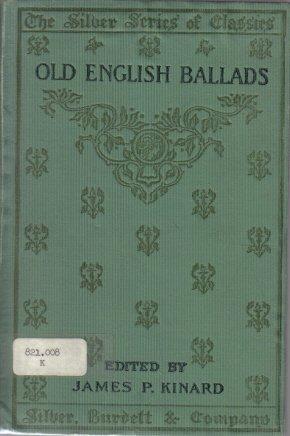 Old English Ballads Kinard 1902 hardcover