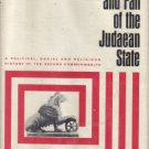 Rise and Fall Of the Judaean State Solomon Zeitlin Volume Two 37 B.C.E.-66 C.E.