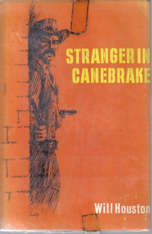 Stranger In Canebrake Will Houston HC DJ Vintage Western