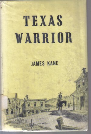 Texas Warrior James Kane HC DJ Vintage Western