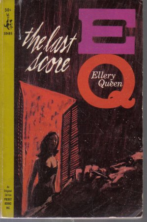 The Last Score Ellery Queen 1964 Pocket Paperback