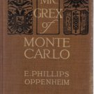 Mr. Grex Of Monte Carlo E. Phillips Oppenheim