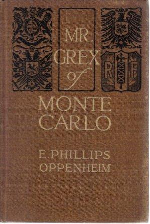 Mr. Grex Of Monte Carlo E. Phillips Oppenheim