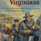 The Valiant Virginians James Warner Bellah