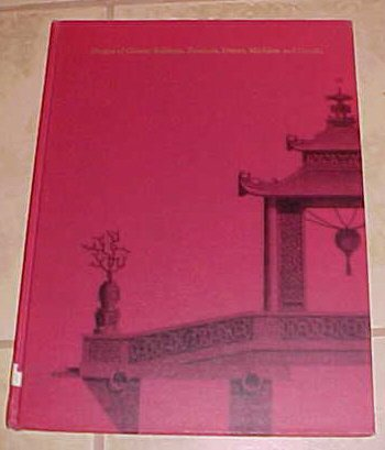 Designs of Chinese Buildings Furniture Dresses Machines and Utensils Mr. Chambers HC