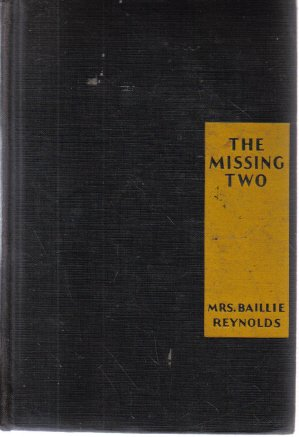 The Missing Two Mrs. Baillie Reynolds 1932 HC