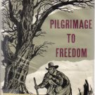 Pilgrimage to Freedom John Cournos Sybil Norton 1st ed HC DJ