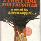 A Little Time For Laughter Alfred Coppel