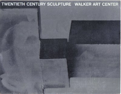 Twentieth Century Sculpture Walker Art Center