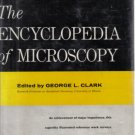 The Encyclopedia of Microscopy edited by George L. Clark HC DJ