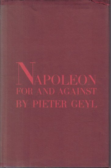 Naooleon For and Agains Pieter Geyl 1964 HC DJ