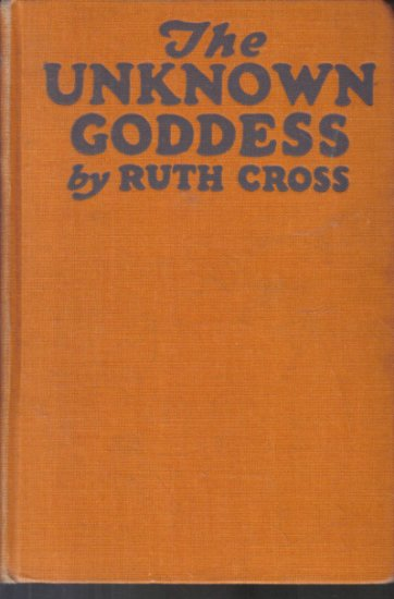 The Unknown Goddess Ruth Cross