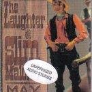The Laughter of Slim Malone Max Brand Audio Book