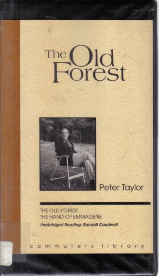 Old Forest Hand Of Emmagene Audiobook audio cassette Peter Taylor