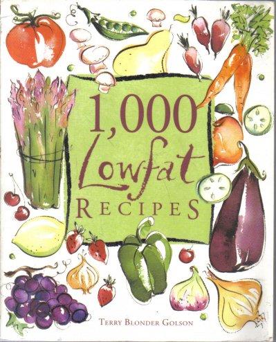 1,000 Lowfat Recipes Terry Blonder Golson