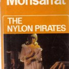 The Nylon Pirates Nicholas Monsarrat