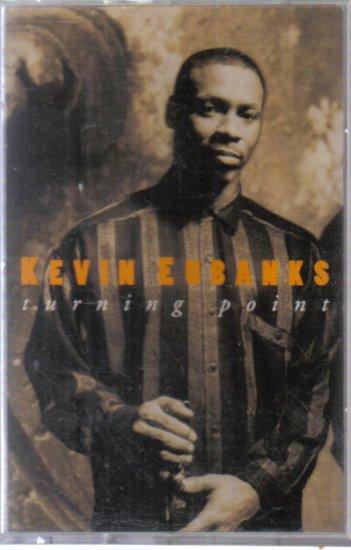 Kevin Eubanks Turning Point Audio Cassette