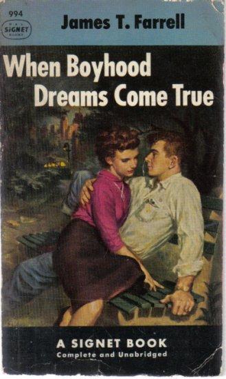 When Boyhood Dreams Come True James T. Farrell 1953 PB