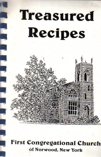 Treasured Recipes First Congregational Church Norwood New York Cook Book cookbook