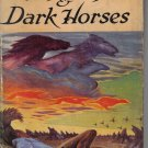 Gay Dogs & Dark Horses Illingsworth Kerr