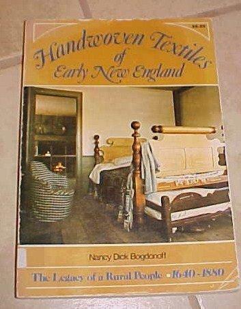 Handwoven Textiles of Early New England Nancy Dick Bodgonoff