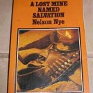 A Lost Mine Named Salvation Nelson Nye Large Print Edition
