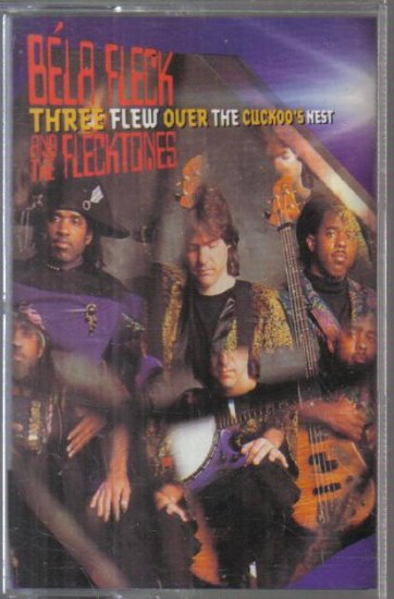 Three Flew Over the Cuckoo's Nest Bela Fleck Flecktones Cassette