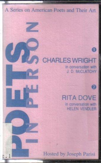 Poets in Person Charles Wright Rita Dove Audio cassette
