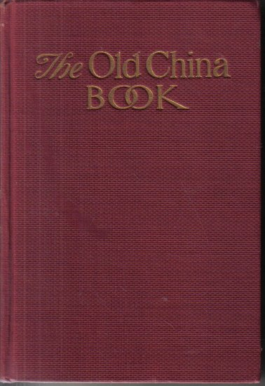 The Old China Book N. Hudson Moore 1944 hardcover-