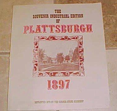 Souvenir Industrial Edition Plattsburgh NY 1897