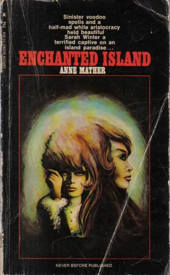 Enchanted Island Anne Mather 1969 Paperback