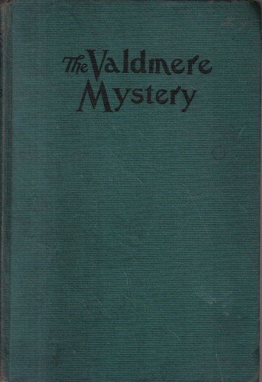 The Valdemere Mystery or the Atomic Ray Milton Richards 1929 Hardcover
