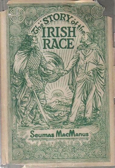 The Story of the Irish Race Seumas Macmanus HC DJ 1967
