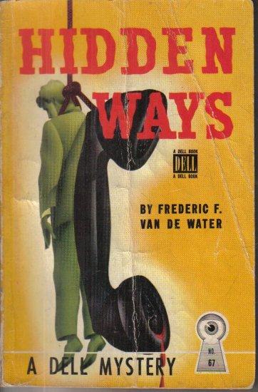 Hidden Ways Frederic F. Van de Water Dell Mapback