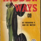 Hidden Ways Frederic F. Van de Water Dell Mapback
