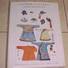 Costume Patterns And Designs Max Tilke 1961 HC DJ
