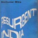 Resurgent India Sisirkumar Mitra 1963 HC DJ