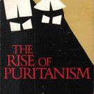 Rise of Puritanism William Haller