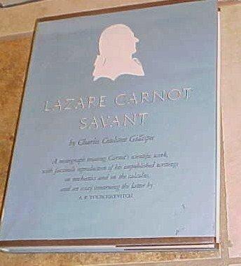 Lazare Carnot Savant Chrles COulston Gillispie