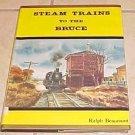 Steam Trains to the Bruce Ralph Beaumont HC DJ