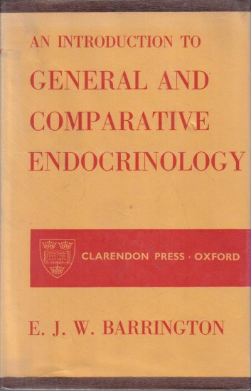 An Introduction to General and Comparative Endocrinology Barrington