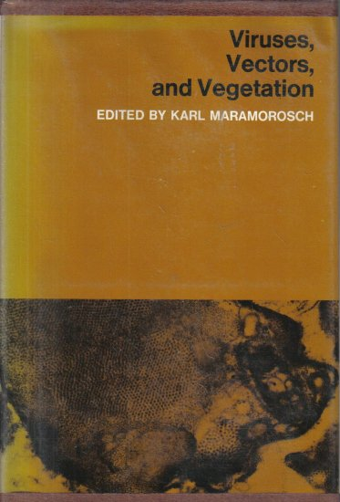 Viruses, Vectors and Vegetation 1969 HC DJ