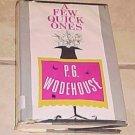A Few Good Ones P.G. Wodehouse, 1959 HC DJ 1st