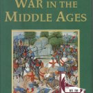 War in the MIddle Ages Philippe Contamine HC DJ