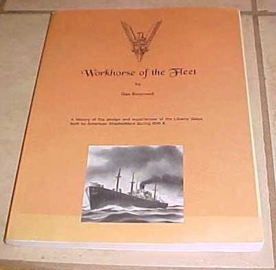 Workhorse of the Fleet Gun Bourneuf Liberty Ship WWII