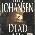 Dead Aim Iris Johansen Audio book Cassettes