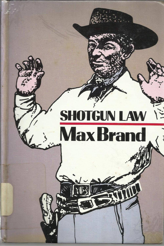 Shotgun Law Max Brand Large Print Hardcover