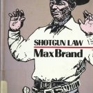 Shotgun Law Max Brand Large Print Hardcover