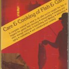 Care and Cooking of Fish and Game John Weiss
